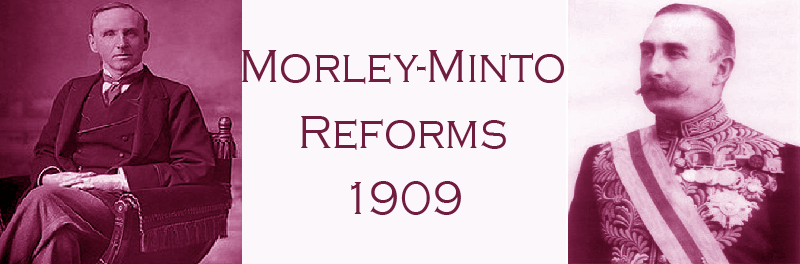 Indian Council Act, Morley Minto Act