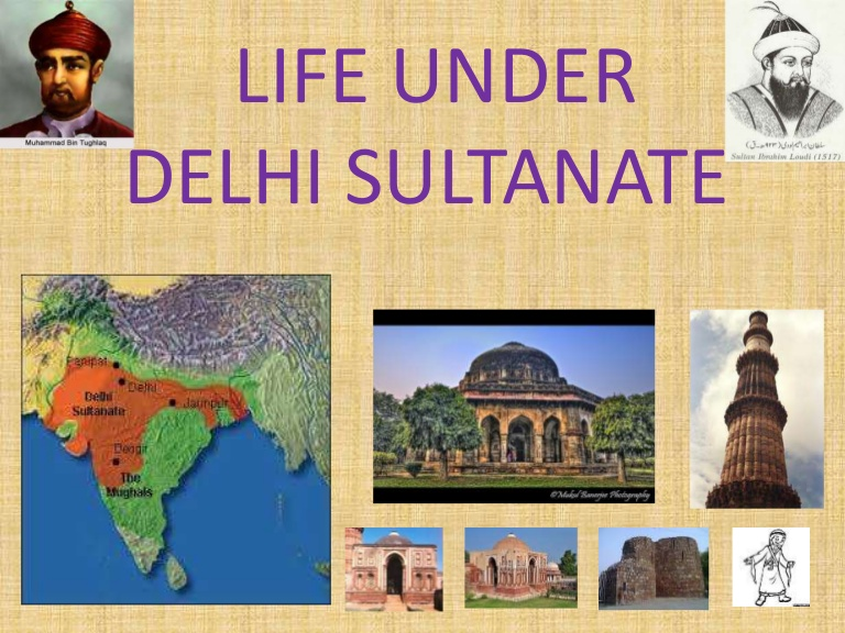 Social and Cultural life under Delhi Sultanate